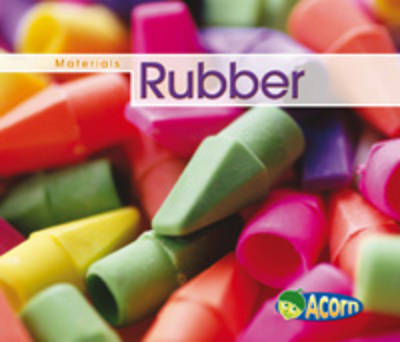 Rubber by Cassie Mayer