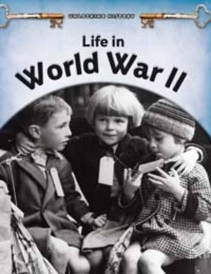 Life in World War II by Brian Williams