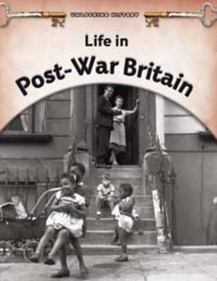 Life in Post-war Britain by Brian Williams
