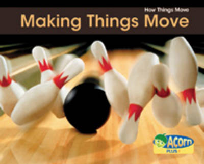 Making Things Move by Sian Smith