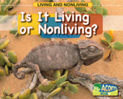 Is it Living or Nonliving by Rebecca Rissman