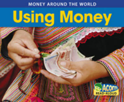 Using Money by Rebecca Rissman