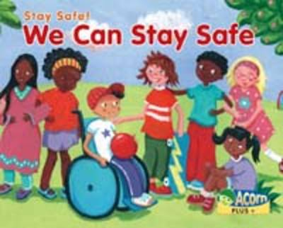 We Can Stay Safe by Rebecca Rissman