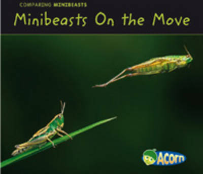 Minibeasts On the Move by Charlotte Guillian