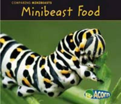 Minibeast Food by Charlotte Guillain