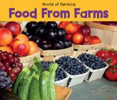 Food from Farms by Nancy Dickmann