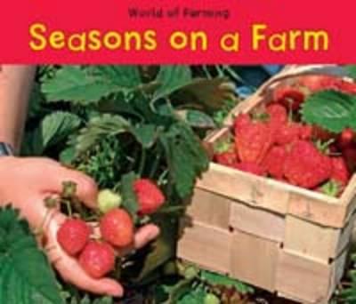 Seasons on a Farm by Nancy Dickmann