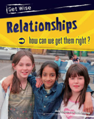 Relationships How Can We Get Them Right? by Sarah Medina