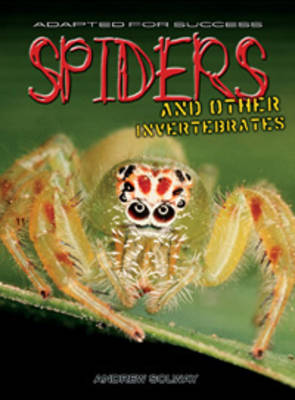 Spiders and Other Invertebrates by Andrew Solway