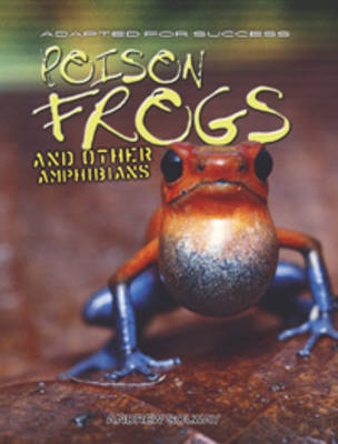 Frogs and Other Amphibians by Andrew Solway