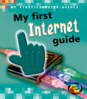 My First Internet Guide by