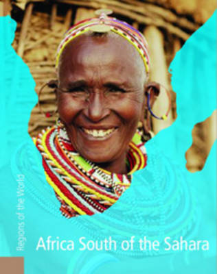 Africa South of the Sahara by Rob Bowden