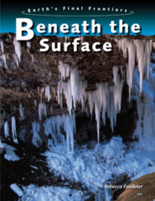 Beneath the Surface by Rebecca Faulkner