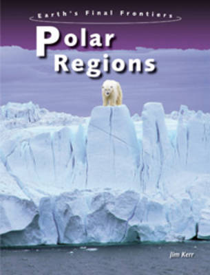 Polar Regions by Jim Kerr