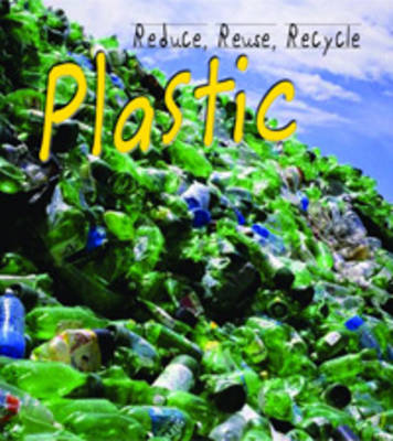 Heinemann Young Explorer: Plastic by Alexandra Fix