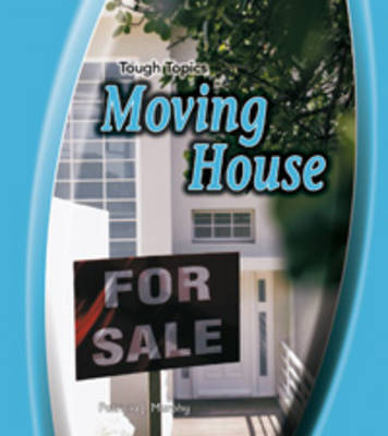 Moving House by Patricia J. Murphy