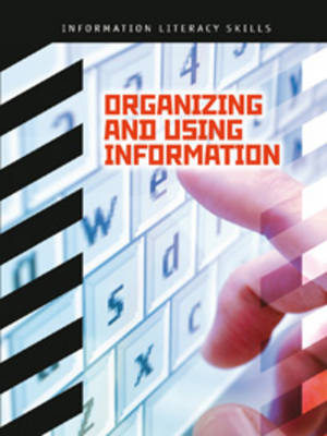 Organizing and Using Information by Donald C. Adcock