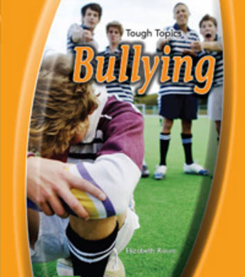 Bullying by Elizabeth Raum