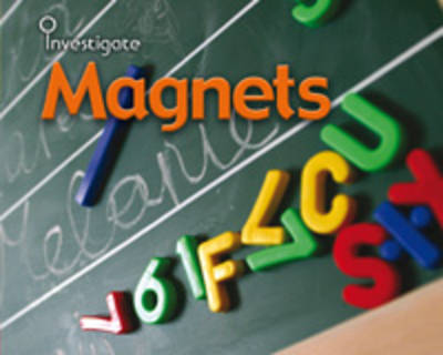 Magnets by Sue Barraclough, Chris Oxlade, Charlotte Guillain