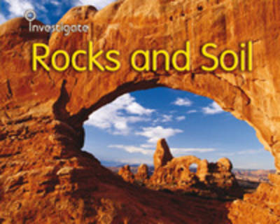Rocks and Soil by Sue Barraclough, Charlotte Guillain