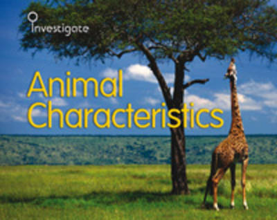 Animal Characteristics by Sue Barraclough, Charlotte Guillain