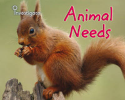 Animal Needs by Sue Barraclough, Charlotte Guillain