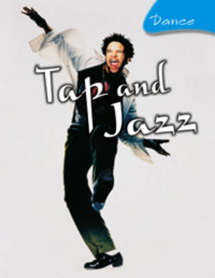 Tap and Jazz by Jane Bingham, Nikki Gamble, Andrew Solway, Tamsin Fitzgerald