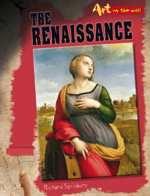 The Renaissance by Richard Spilsbury
