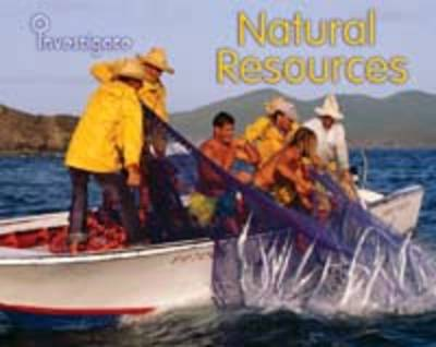 Natural Resources by Louise Spilsbury
