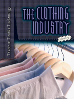 The Clothing Industry by Hazel King
