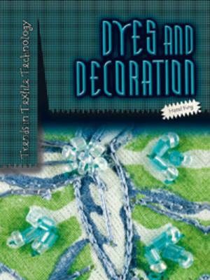Dyes and Decoration by Hazel King