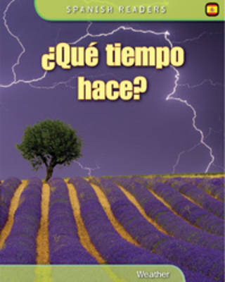 Que Tiempo Hace? How is the Weather by Fiona Undrill