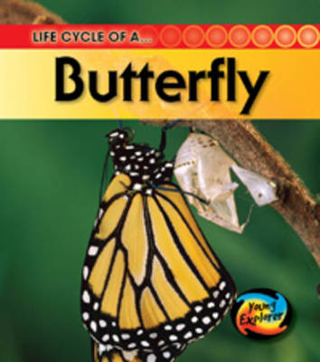 Life Cycle of a Butterfly by Angela Royston