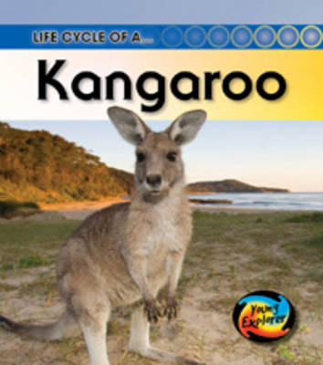 Life Cycle of a Kangaroo by Angela Royston