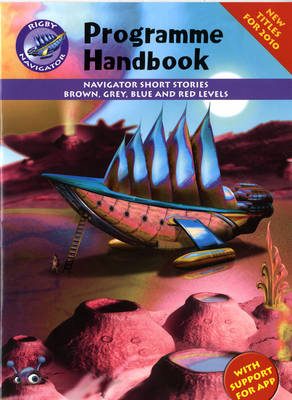 Navigator New Guided Reading Fiction Programme Handbook by