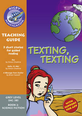 Navigator New Guided Reading Fiction Year 4, Texting, Texting Teaching Guide by Christine Jenkins