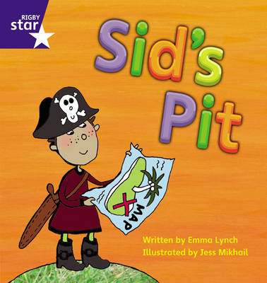 Star Phonics: Sid's Pit (Phase 2) by Emma Lynch