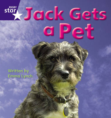 Star Phonics: Jack Gets a Pet (Phase 3) by Emma Lynch