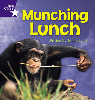 Star Phonics: Munching Lunch (Phase 3) by Emma Lynch