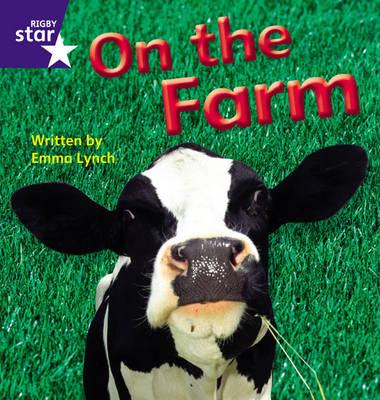Star Phonics: On the Farm (Phase 3) by Emma Lynch