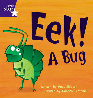 Star Phonics: Eek! A Bug (Phase 3) by