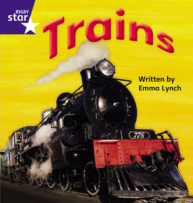 Star Phonics: Trains (Phase 4) by Emma Lynch