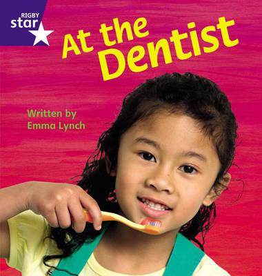 Star Phonics: A Visit to the Dentist (Phase 4) by Emma Lynch