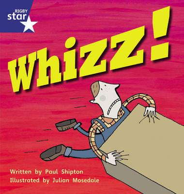 Star Phonics: Whizz! (Phase 5) by Paul Shipton