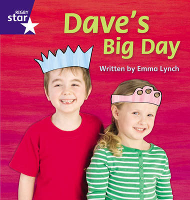Star Phonics: Daves Big Day (Phase 5) by Emma Lynch