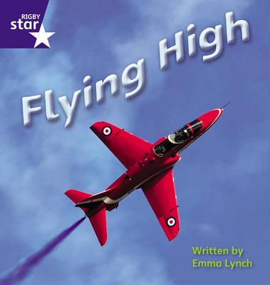 Star Phonics: Flying High (Phase 5) by Emma Lynch