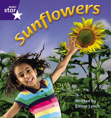 Star Phonics: How to Grow Sunflowers (Phase 5) by Emma Lynch