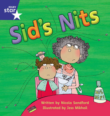 Star Phonics Set 1-2: Sid's Nits by Nicola Sandford