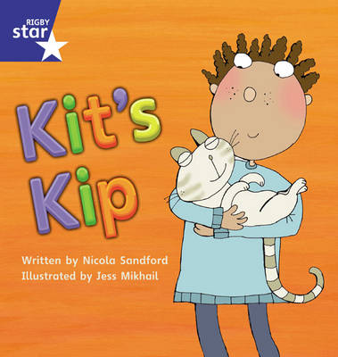 Star Phonics Set 3: Kit's Kip by Nicola Sandford