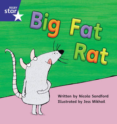 Star Phonics Set 5: Big Fat Rat by Nicola Sandford